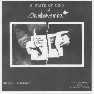 A State Of Mind & Chumbawamba - We are the world (split 7')