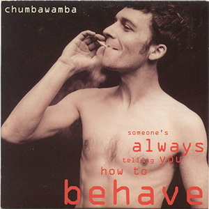 (Someone's Always Telling You How To) Behave (CD, Single)